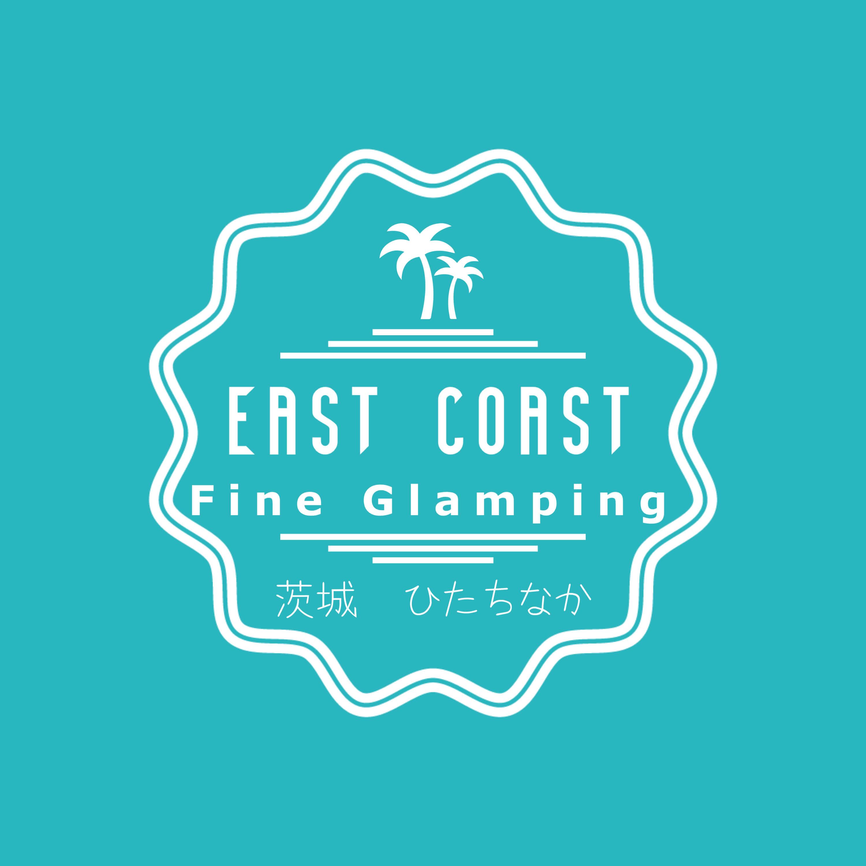 EAST COAST FINE GLAMPING茨城ひたちなか
